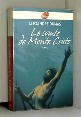 Le comte de Monte-Cristo,...