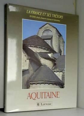 Collectif - La France et ses tresors / aquitaine