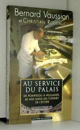 Au service du Palais : De...