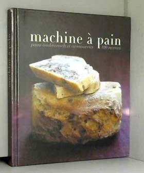 Machine à pain : Pains...