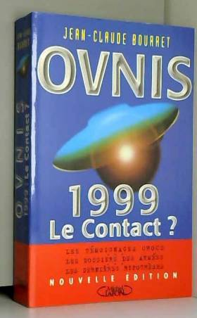 OVNIS. 1999, le contact ?
