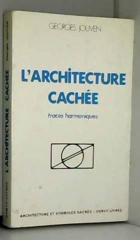 L'Architecture cachée :...
