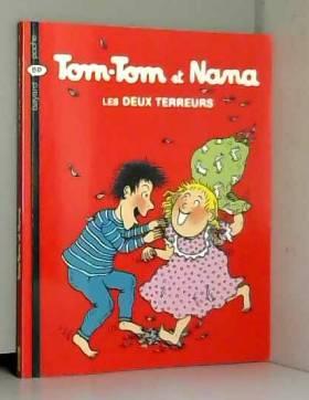 Tom-Tom et Nana, Tome 8 :...
