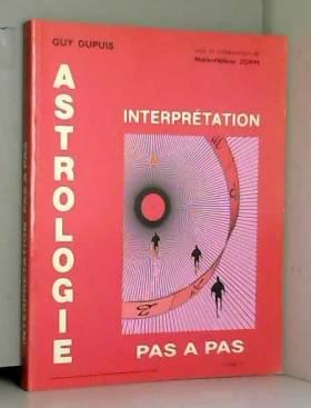 Astrologie pas à pas, tome...