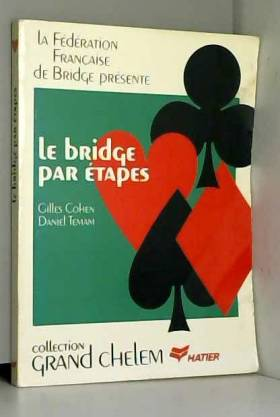 Le bridge par étapes