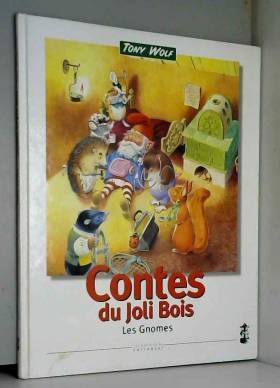CONTES DU JOLI BOIS. Les...