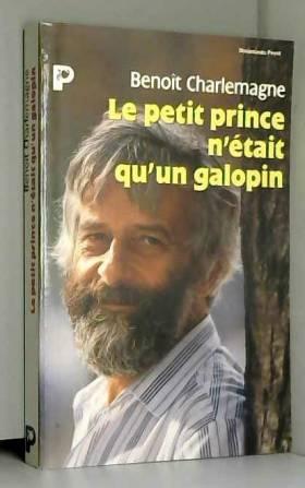 Le Petit Prince n'était...