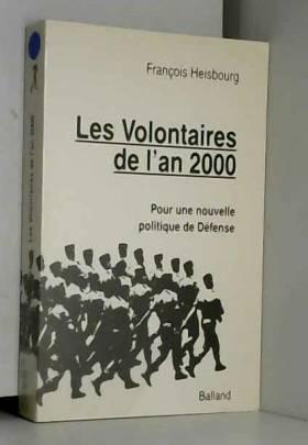 F. Heisbourg - Les Volontaires de l'an 2000