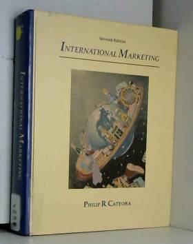 Philip R. Cateora et John M. Hess - International Marketing
