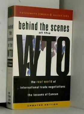 Fatoumata Jawara et Aileen Kwa - Behind The Scenes At The WTO: The Real World Of International Trade Negotiations Lessons of Cancun