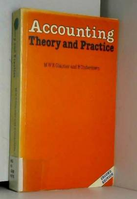M.W.E. Glautier et B. Underdown - Accounting Theory and Practice