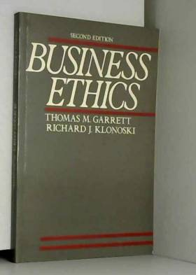 Thomas M. Garrett et Richard J. Klonoski - Business Ethics