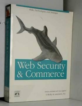 Garfinkel - Web Security & Commerce  (en anglais)