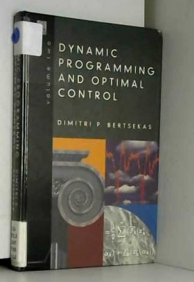 Dimitri P. Bertsekas - Dynamic Programming & Optimal Control