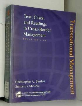 Transnational Management: Text Cases and Readings in Cross Border Management (McGraw-Hill...