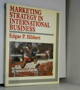 E.P. Hibbert - Marketing Strategy in International Business