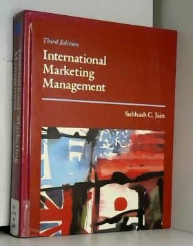 Subhash C. Jain - International Marketing Management