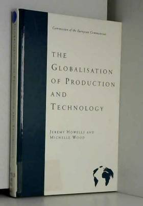 Jeremy Howells - THE Globalisation of Production and Technology (EUR)