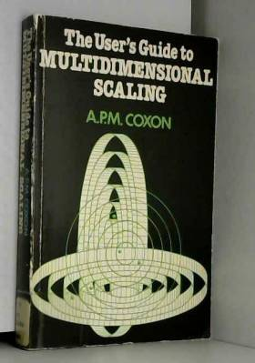 Anthony P. M. Coxon - User's Guide to Multidimensional Scaling