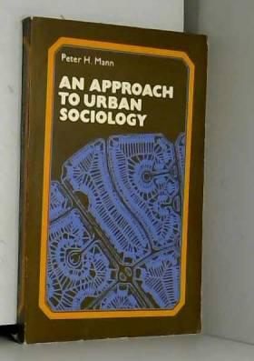 P.H. Mann - An Approach to Urban Sociology