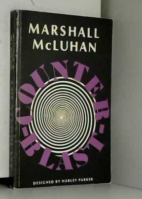 Counterblast by Marshall McLuhan (1970-10-01)