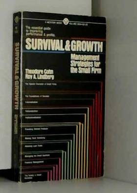 Survival and Growth: Management Strategies for the Small Firm