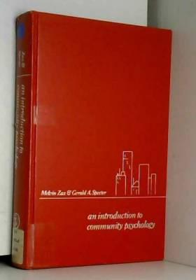 Melvin Zax et Gerald A. Spector - Introduction to Community Psychology