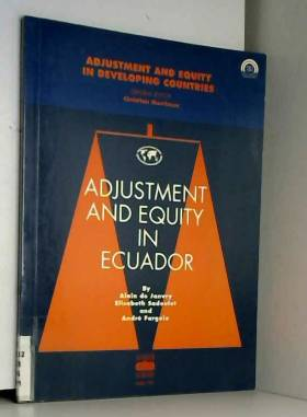 Organization for Economic Co-operation and... - Adjustment and equity in Ecuador