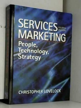 Christopher Lovelock - Services Marketing: People, Technology, Strategy