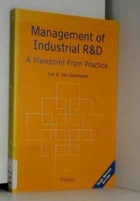L. A. van Gunsteren - Management of industrial R & D: A viewpoint from practice
