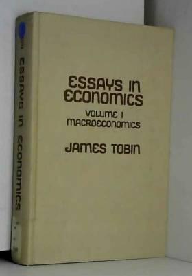 Essays in Economics. Vol. 1: Macroeconomics.