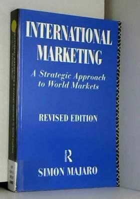 International Marketing: Strategic Approach to World Markets
