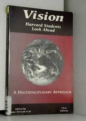 Vision: Harvard Students Look Ahead
