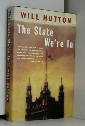 Will Hutton - The State We're in