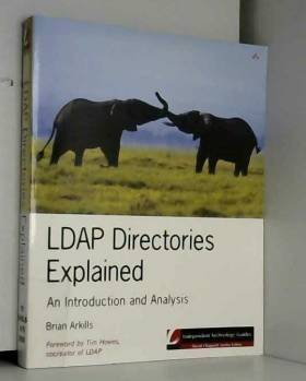 Brian Arkills - LDAP Directories Explained: An Introduction and Analysis