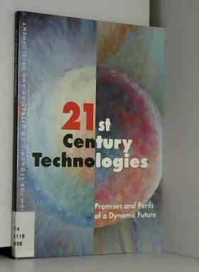 Organization for Economic Co-operation and... - 21st century technologies: Promises and perils of a dynamic future
