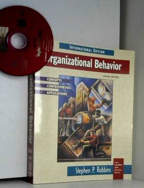 Organizational Behavior : Concepts, Controversies, Applications