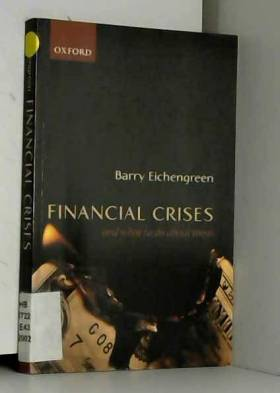 Barry Eichengreen - Financial Crises and What to Do About Them