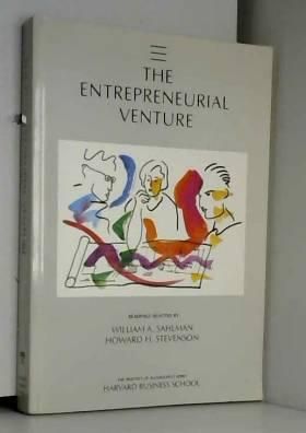 William Sahlman - Entrepreneurial Venture (Practice of Management)