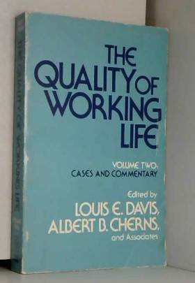 Louis E. Davis et Albert Cherns - Quality of Working Life: Problems, Prospects and the State of the Art v. 1