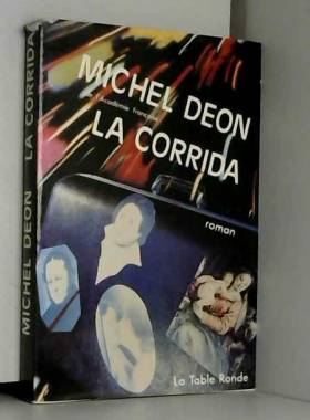 Michel Déon - La Corrida (Club pour vous Hachette) Club pour vous Hachette