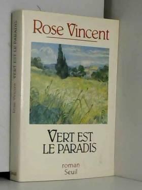 Vincent - Vert est le paradis