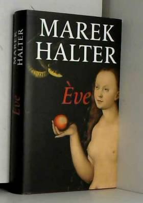 Marek HALTER - Ève