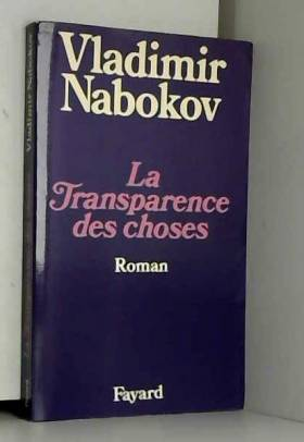 Nabokov-V - La transparence des choses