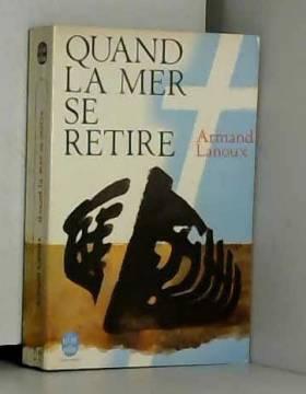 Lanoux Armand - Quand la mer se retire / Lanoux Armand / Réf46598