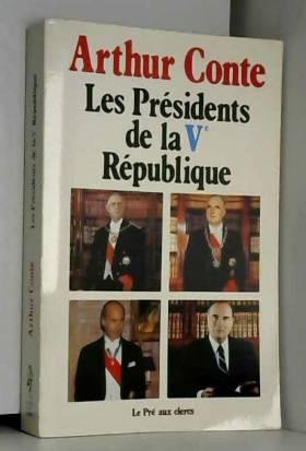 Conte-a - Les presidents de la cinquième republique : arthur conte