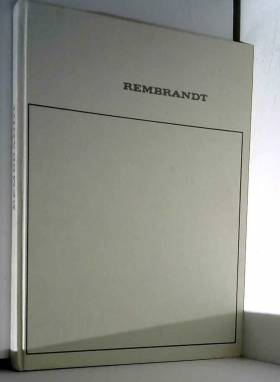 Foucard Jacques Paolo Lecaldano - Tout l'oeuvre peint de rembrandt