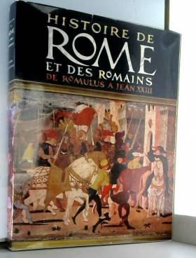 Jacques Boudet - Histoire de rome et des romains de romulus à jean xxiii