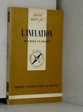Maurice Flamant - L'Inflation (Que sais-je)