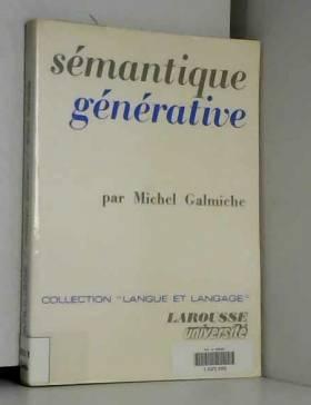 Michel Galmiche - Sémantique générative